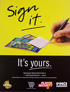 Lottery education poster on signing tickets.