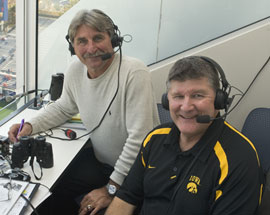 Hawkeye broadcasters Ed Podolak and Gary Dolphin. (l-r)