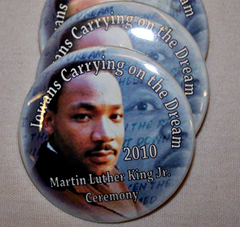 Buttons for participants in the state's MLK celebration.