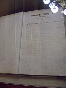 The original copy of the State Constitution of Iowa is kept locked under glass in the Secretary of States office.