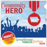 Saturday is the deadline for Community Hero Award